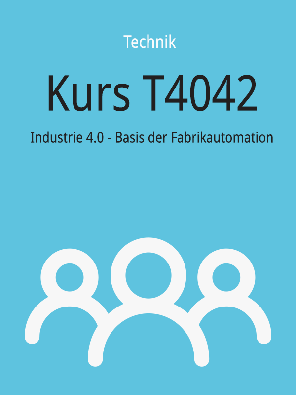 T4042: Industrie 4.0 - Basis der Fabrikautomation